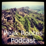 Peak Routes Podcast - Episode 4 - The Roaches & Lud's Church