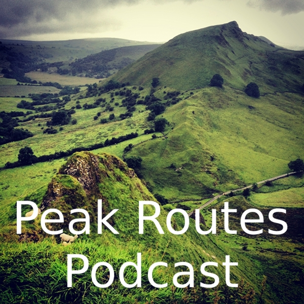 Peak Routes Podcast - Episode 6 - Chrome Hill & Parkhouse Hill
