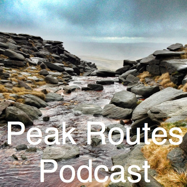 Peak Routes Podcast - Episode 8 - Kinder Scout from Hayfield