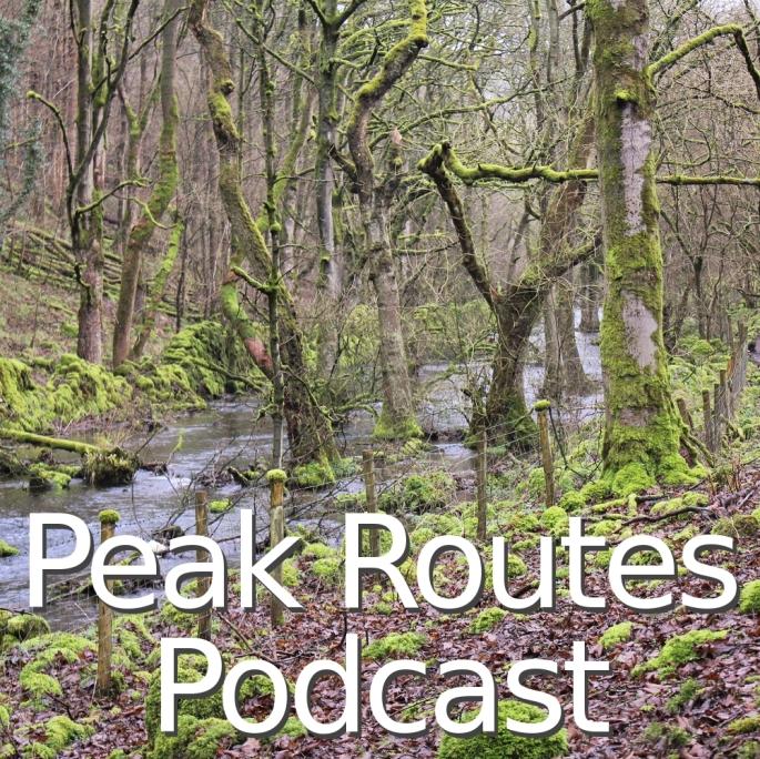 Peak Routes Podcast - Episode 10 - Monsal, Cressbrook, Tideswell & Miller's Dale